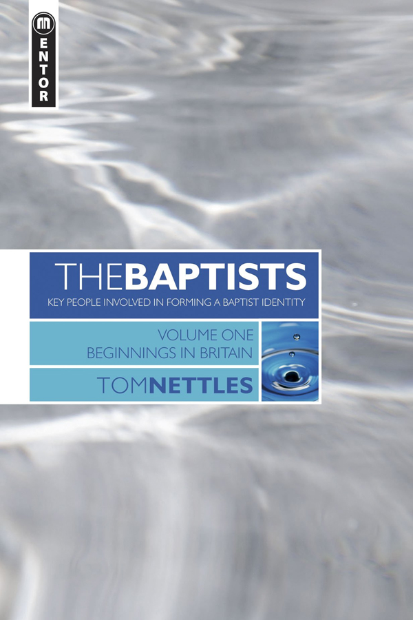 The Baptists Volume 1