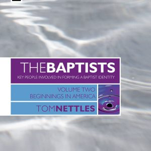 The Baptists Volume 2