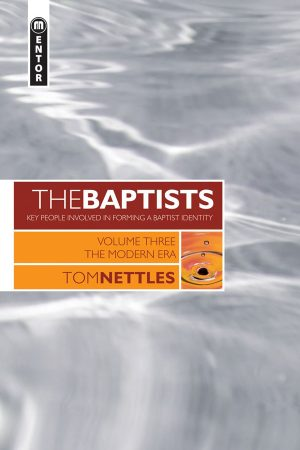 The Baptists Volume 3