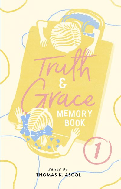Truth and Grace Memory Book 1