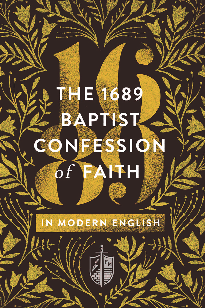 The 1689 Baptist Confession in Modern English