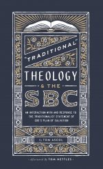 Traditional Theology and the SBC