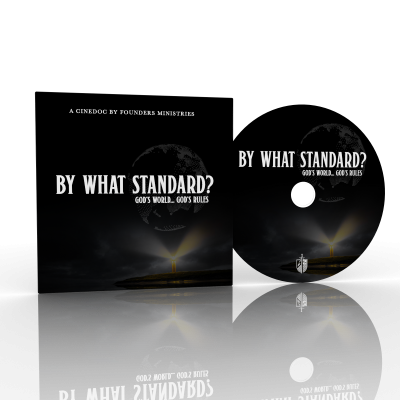 By What Standard? God's World...God's Rules (DVD)