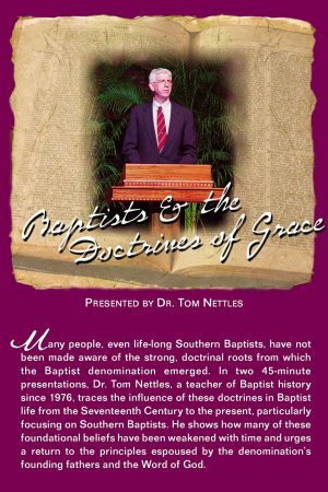 Baptists and the Doctrines of Grace